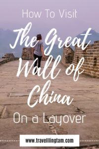how to visit the great wall of china on a layover pinterest