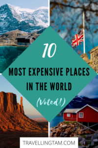 the most expensive countries to visit in the world