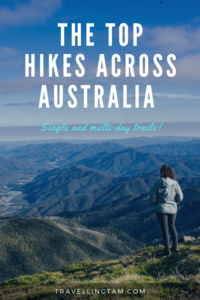 best single and multi day hikes in Australia