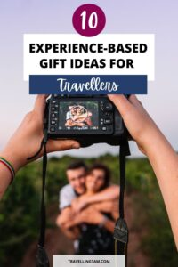 Gift experience ideas for travel lovers