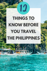things to know before you travel the philippines