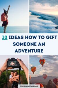 travel adventure gift ideas you cant buy in a shop