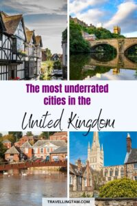 the most underrated uk cities for a holiday